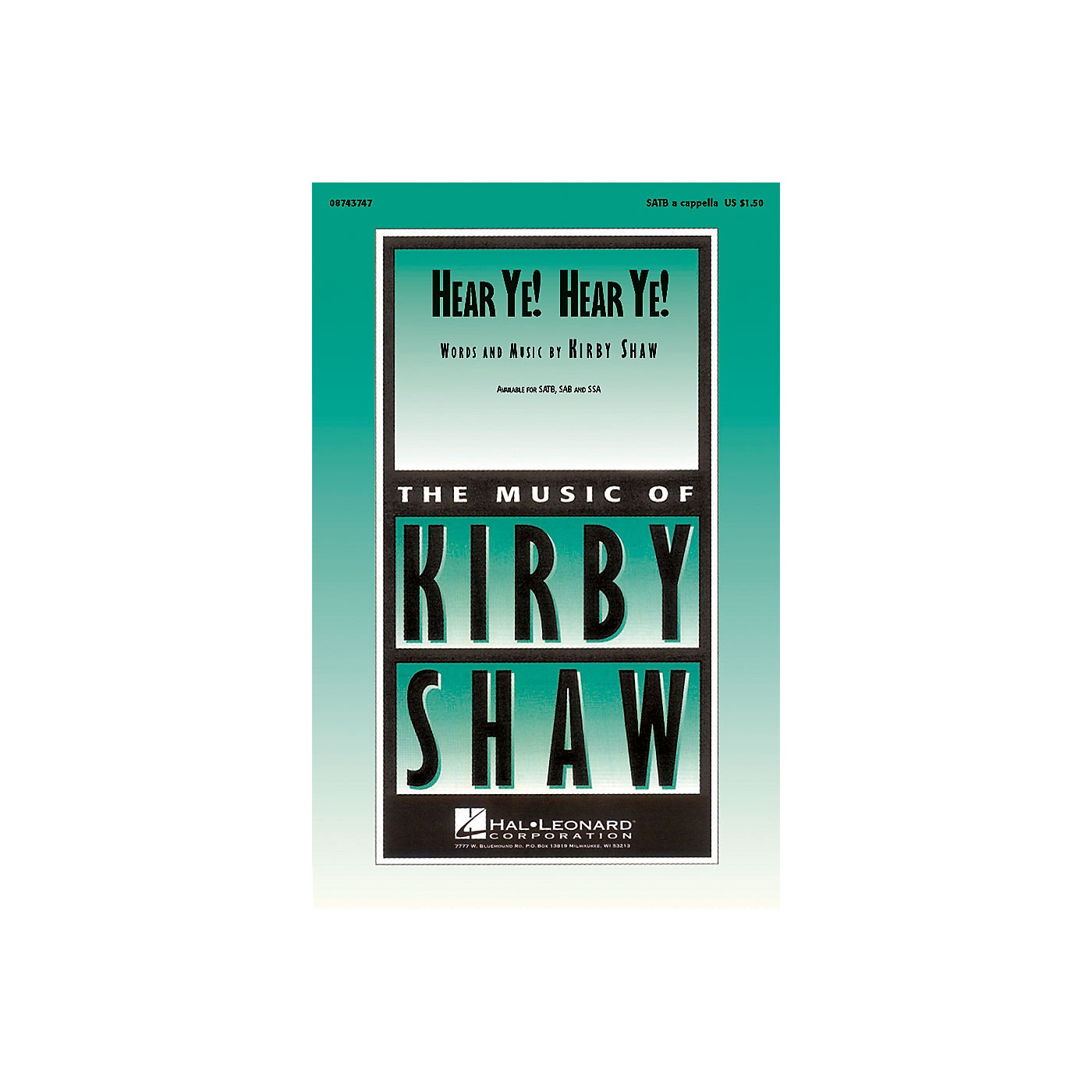 Hal Leonard Hear Ye! Hear Ye! SATB composed by Kirby Shaw thumbnail