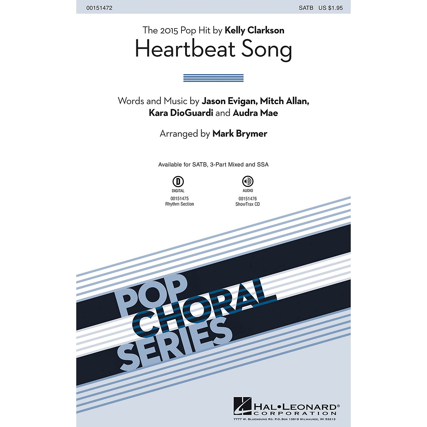 Hal Leonard Heartbeat Song 3-Part Mixed by Kelly Clarkson Arranged by Mark Brymer thumbnail