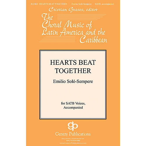 Gentry Publications Hearts Beat Together SATB composed by Emilio Sole-Sempre thumbnail