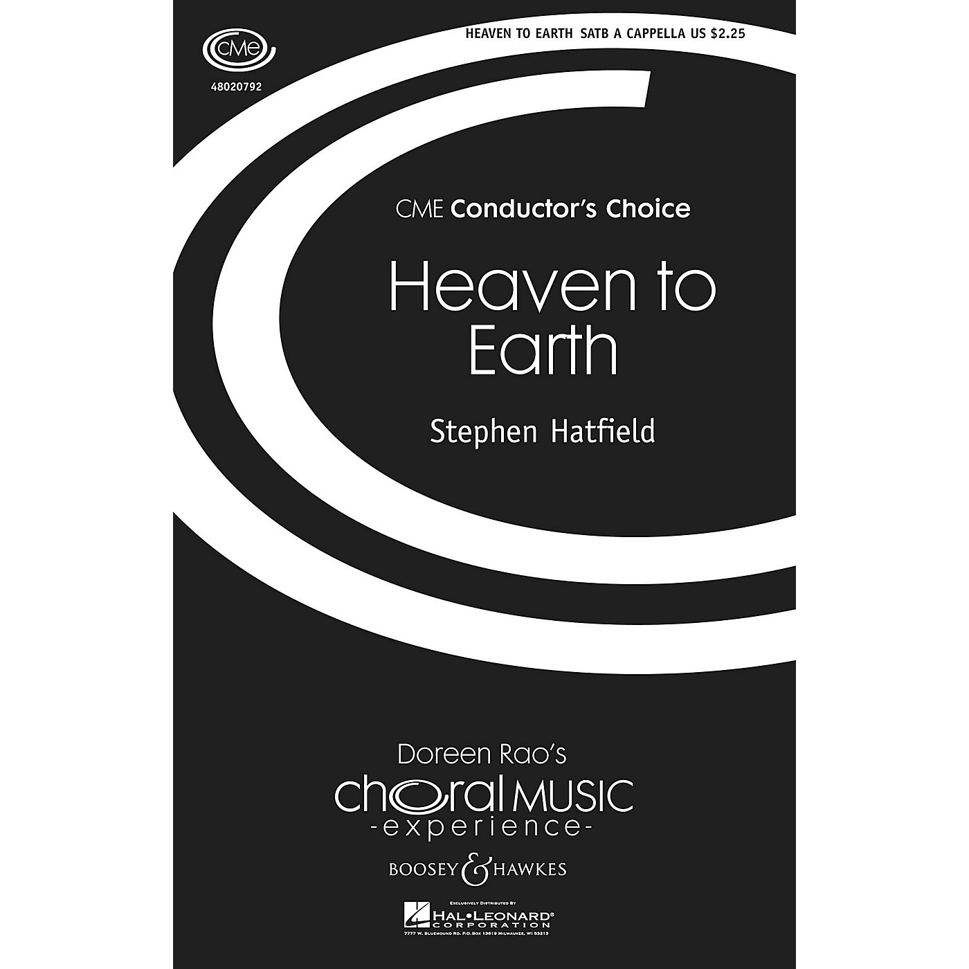 Boosey and Hawkes Heaven to Earth (CME Conductor's Choice) SATB DV A Cappella composed by Stephen Hatfield thumbnail