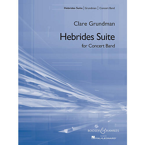 Boosey and Hawkes Hebrides Suite Concert Band Level 4 Composed by Clare Grundman thumbnail