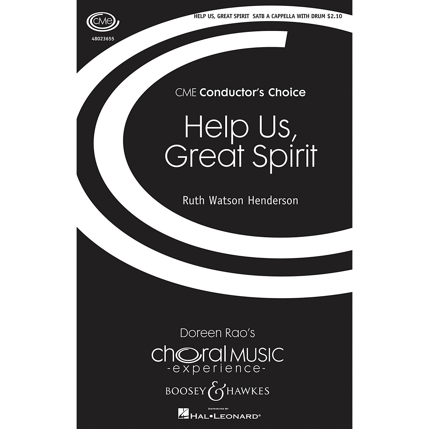 Boosey and Hawkes Help Us, Great Spirit (CME Conductor's Choice) SATB/PERCUSSION composed by Ruth Watson Henderson thumbnail