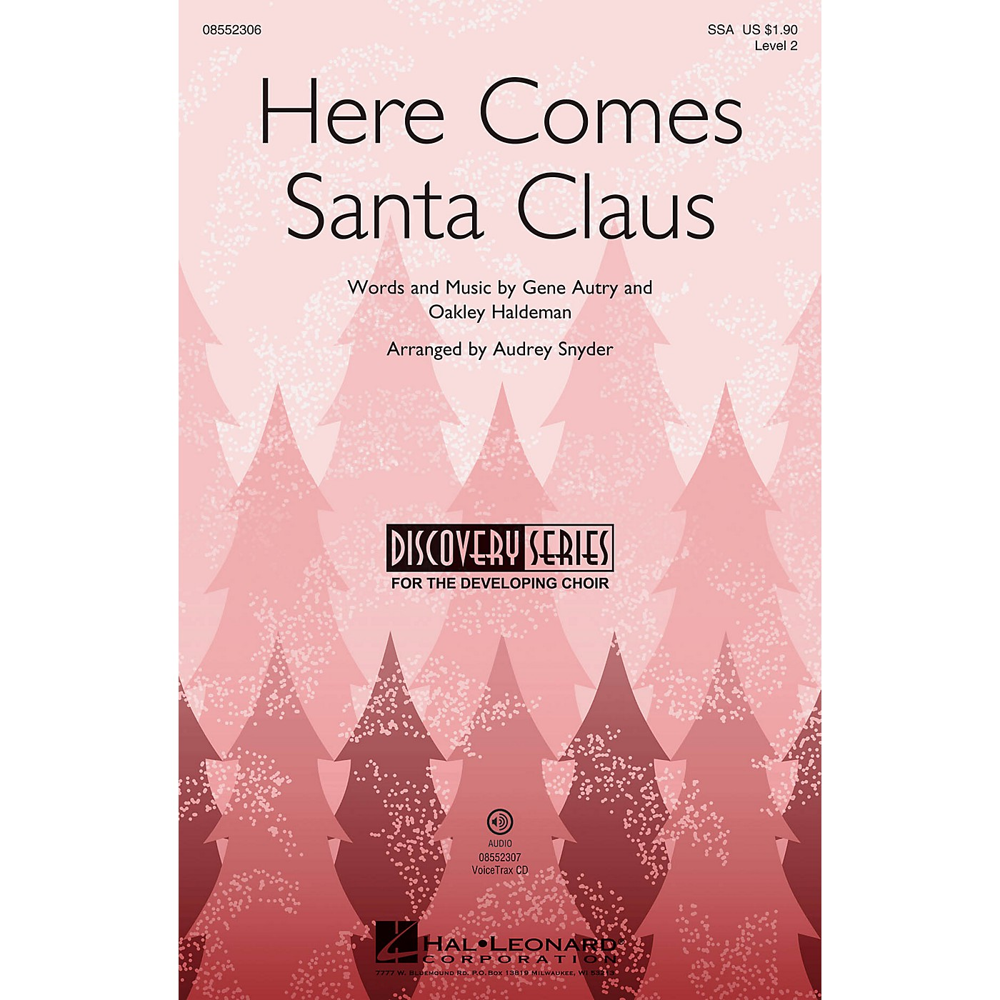 Hal Leonard Here Comes Santa Claus (Discovery Level 2) VoiceTrax CD by Gene Autry Arranged by Audrey Snyder thumbnail