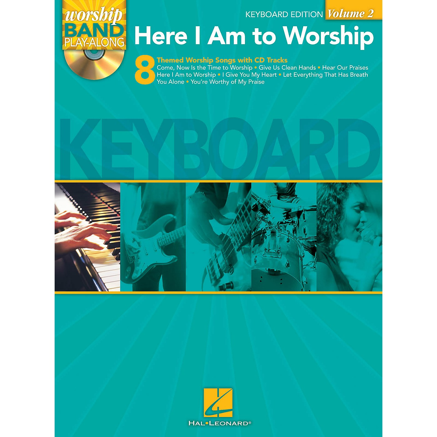 Hal Leonard Here I Am to Worship - Keyboard Edition Worship Band Play-Along Series Softcover with CD by Various thumbnail