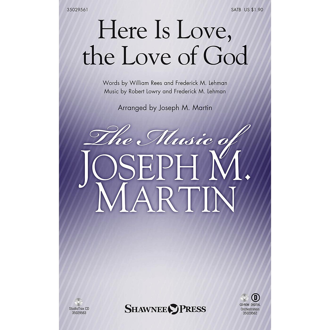 Shawnee Press Here Is Love, the Love of God SATB arranged by Joseph M. Martin thumbnail