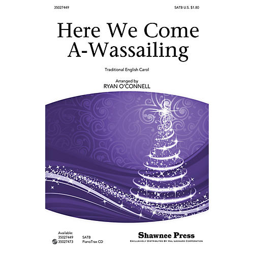 Shawnee Press Here We Come A-Wassailing SATB arranged by Ryan O'Connell thumbnail