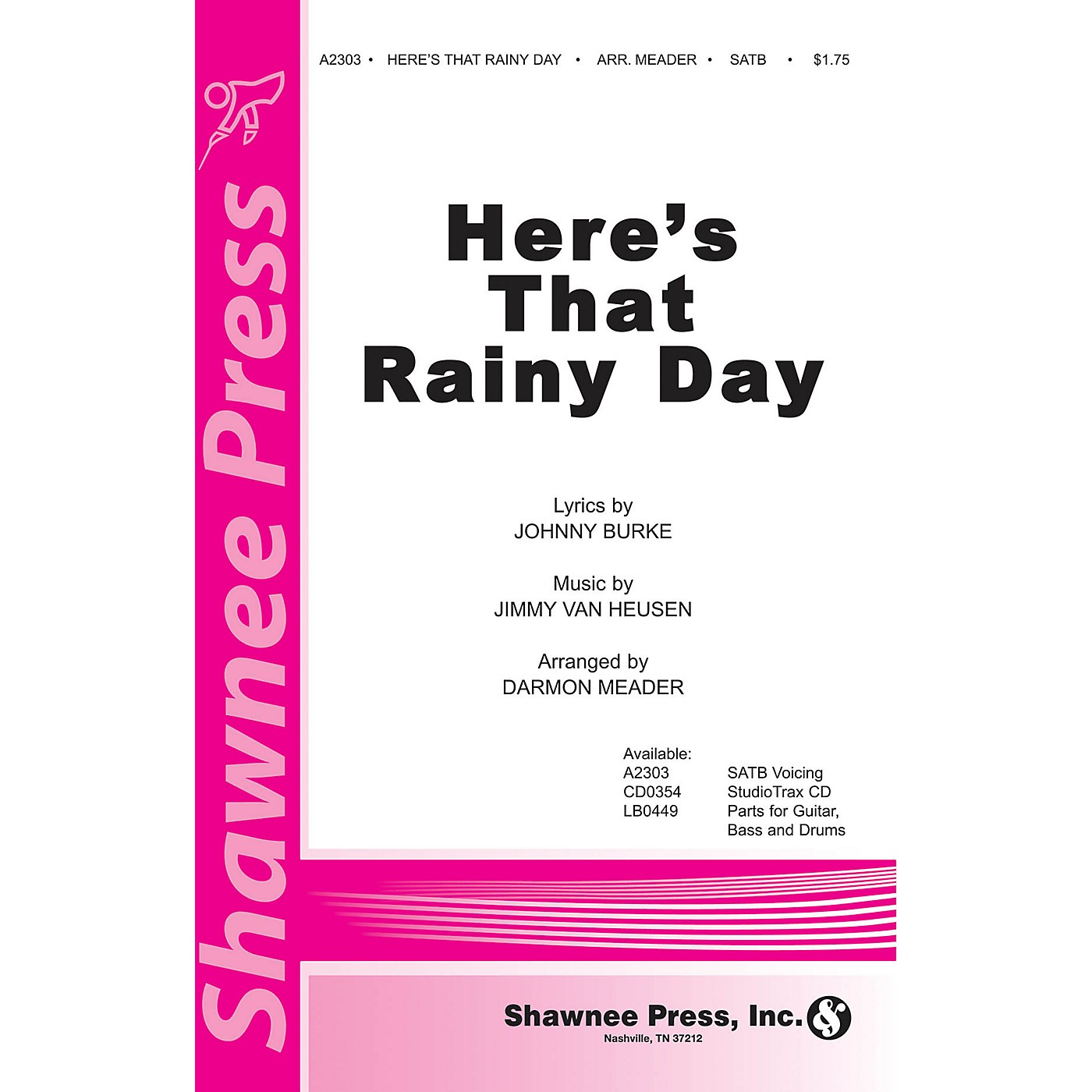 Shawnee Press Here's That Rainy Day SATB arranged by Darmon Meader thumbnail