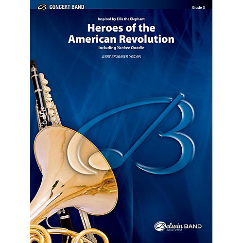 BELWIN Heroes of the American Revolution Concert Band Grade 3 (Medium Easy) thumbnail