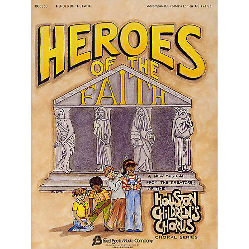 Fred Bock Music Heroes of the Faith (Sacred Children's Musical) TEACHER ED arranged by (Houston Children's Choir Series) thumbnail