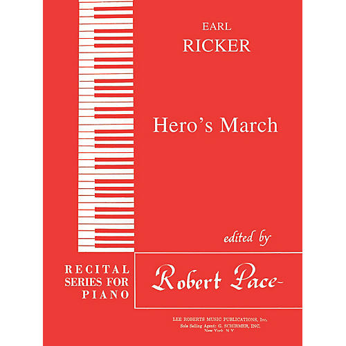 Lee Roberts Hero's March (Recital Series for Piano, Red (Book III)) Pace Piano Education Series by Earl Ricker thumbnail
