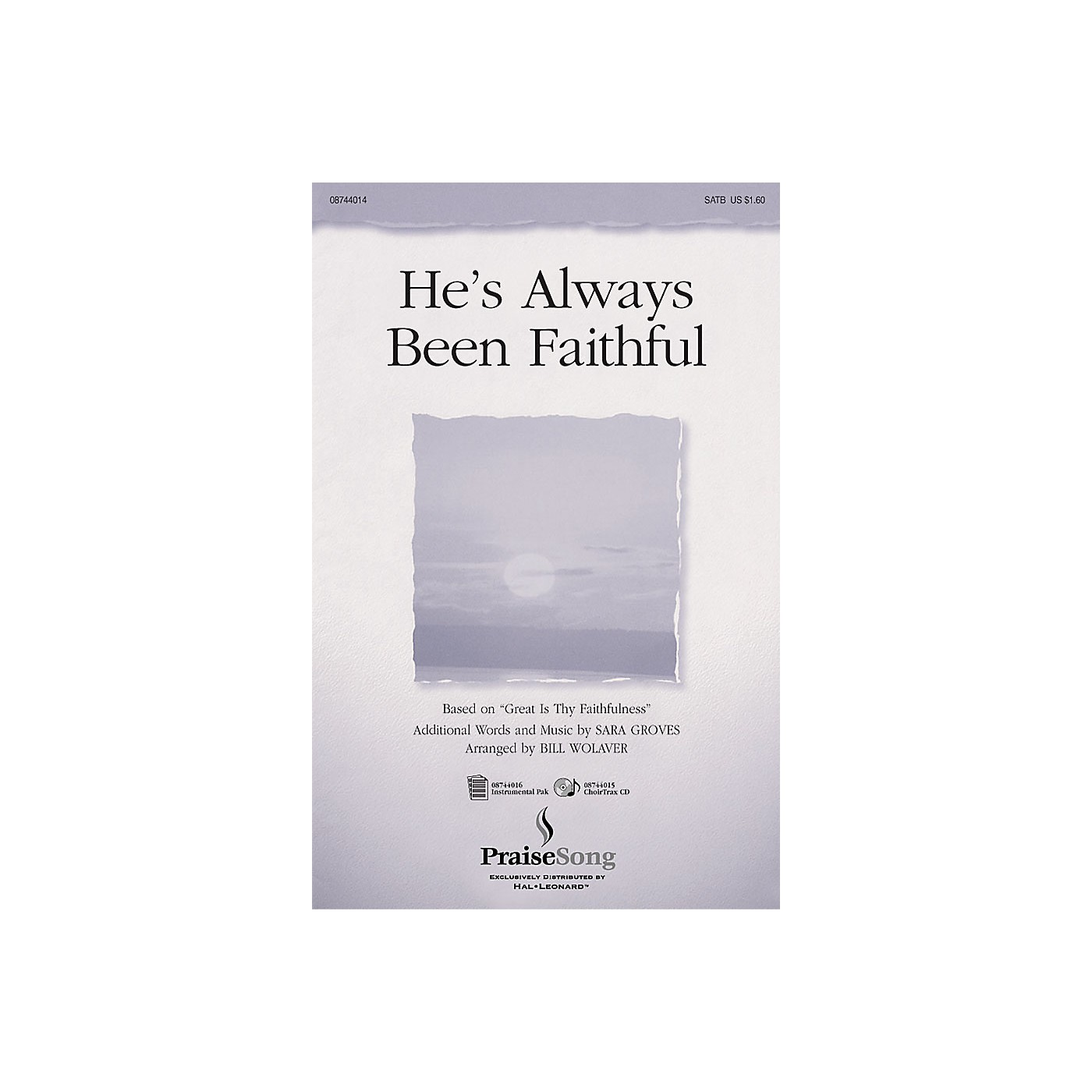 PraiseSong He's Always Been Faithful SATB arranged by Bill Wolaver thumbnail