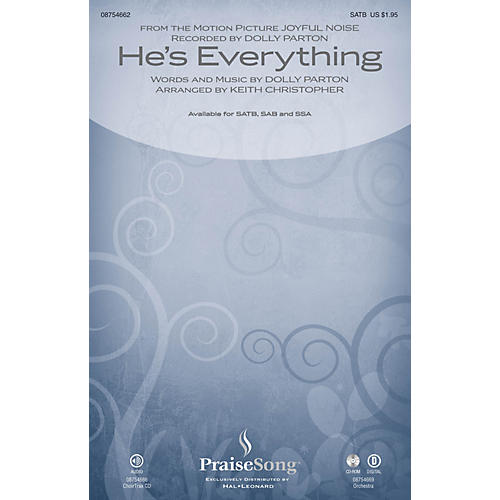 PraiseSong He's Everything (from Joyful Noise) SATB by Dolly Parton arranged by Keith Christopher thumbnail