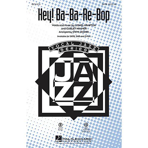 Hal Leonard Hey! Ba-ba-re-bop 2-Part by Lionel Hampton Arranged by Steve Zegree thumbnail