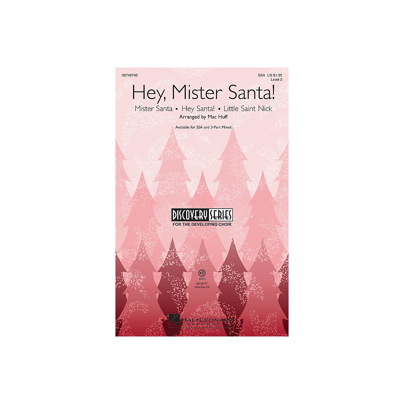 Hal Leonard Hey, Mister Santa! (Medley) Discovery Level 3 VoiceTrax CD Arranged by Mac Huff thumbnail