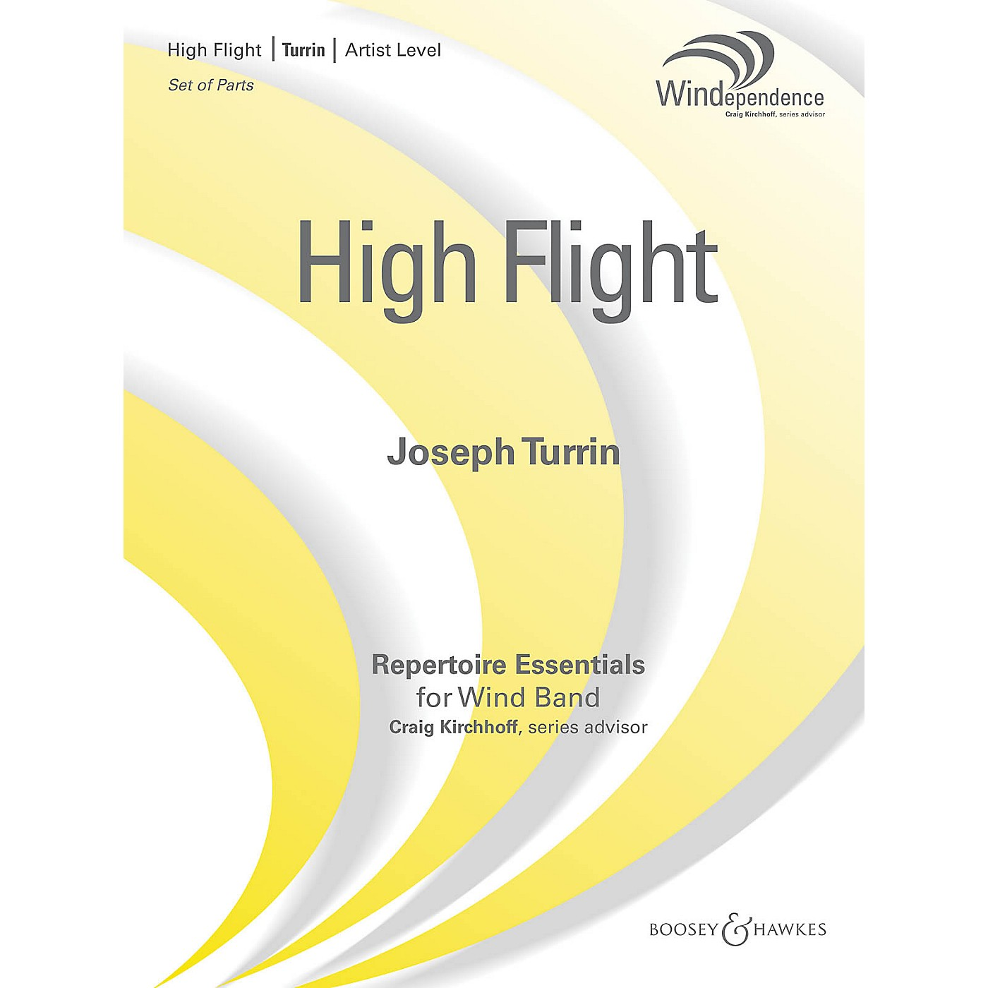 Boosey and Hawkes High Flight Concert Band Level 5 Composed by Joseph Turrin thumbnail