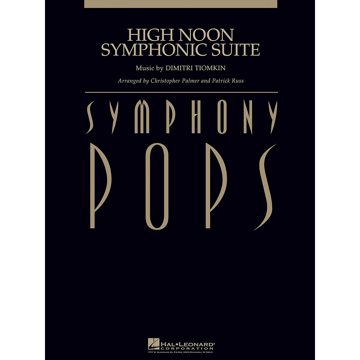 Hal Leonard High Noon Symphonic Suite (with Male Vocal (opt.) Score and Parts) Concert Band Arranged by Patrick Russ thumbnail