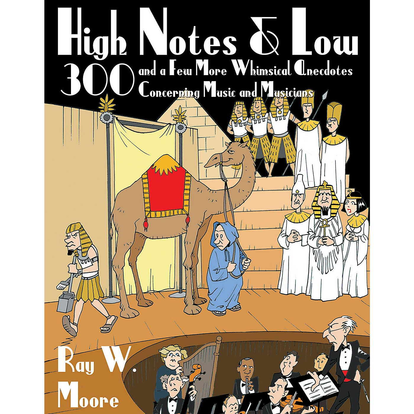 Amadeus Press High Notes and Low Amadeus Series Softcover Written by Ray W. Moore thumbnail