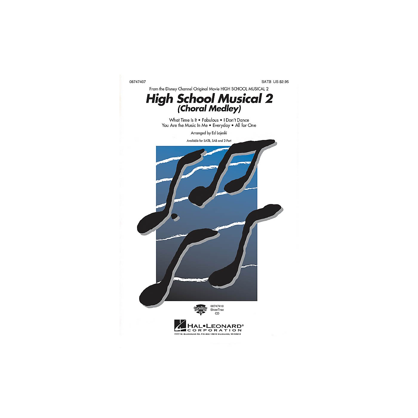 Hal Leonard High School Musical 2 (Choral Medley) SAB Arranged by Ed Lojeski thumbnail