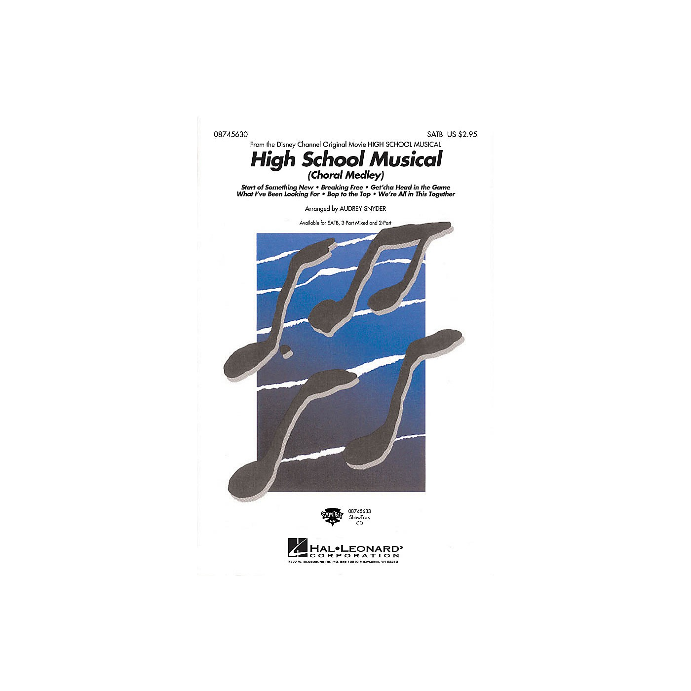 Hal Leonard High School Musical (Choral Medley) ShowTrax CD Arranged by Audrey Snyder thumbnail