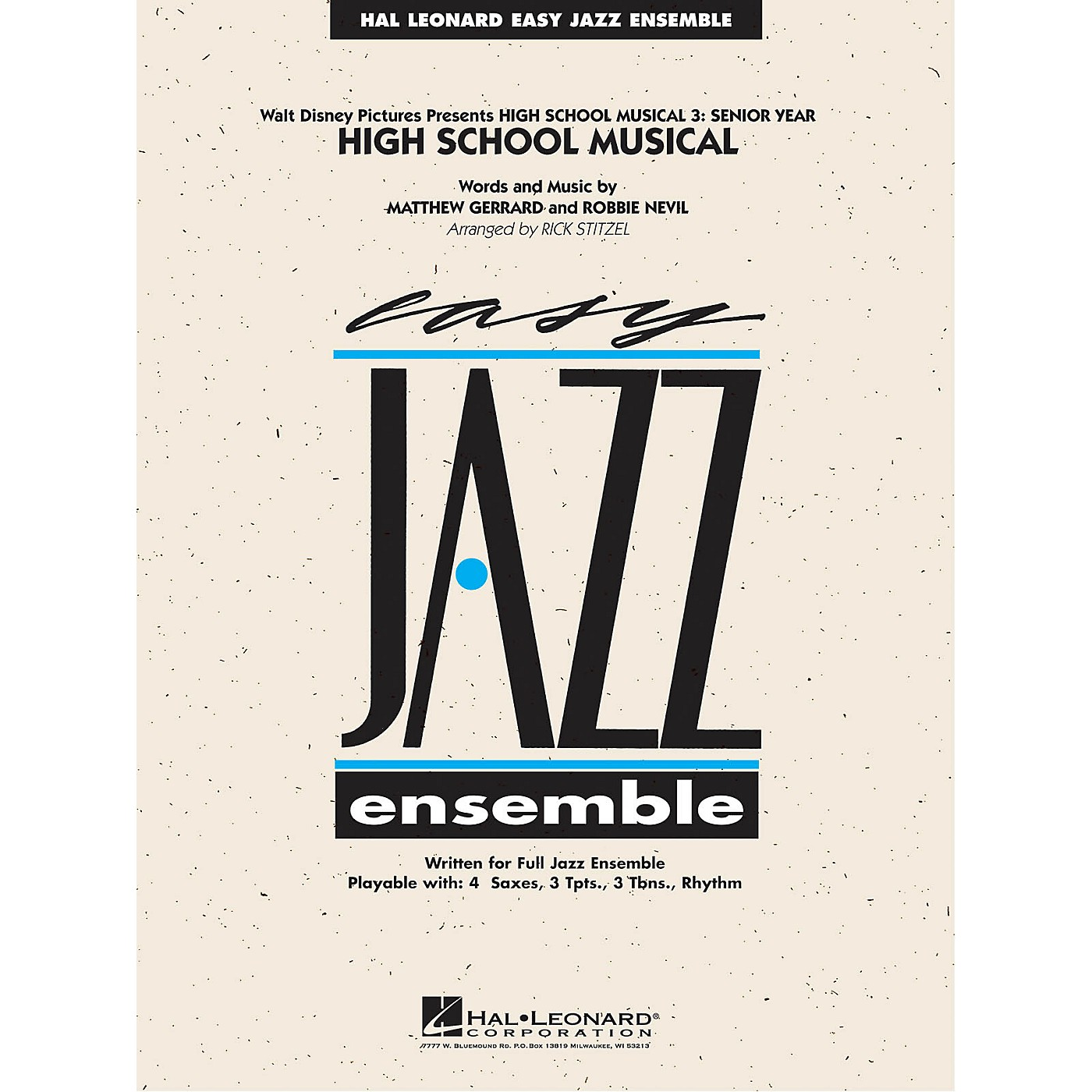 Hal Leonard High School Musical (from High School Musical 3: Senior Year) Jazz Band Level 2 Arranged by Rick Stitzel thumbnail
