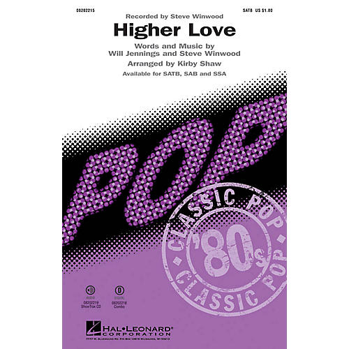 Hal Leonard Higher Love SATB by Steve Winwood arranged by Kirby Shaw thumbnail