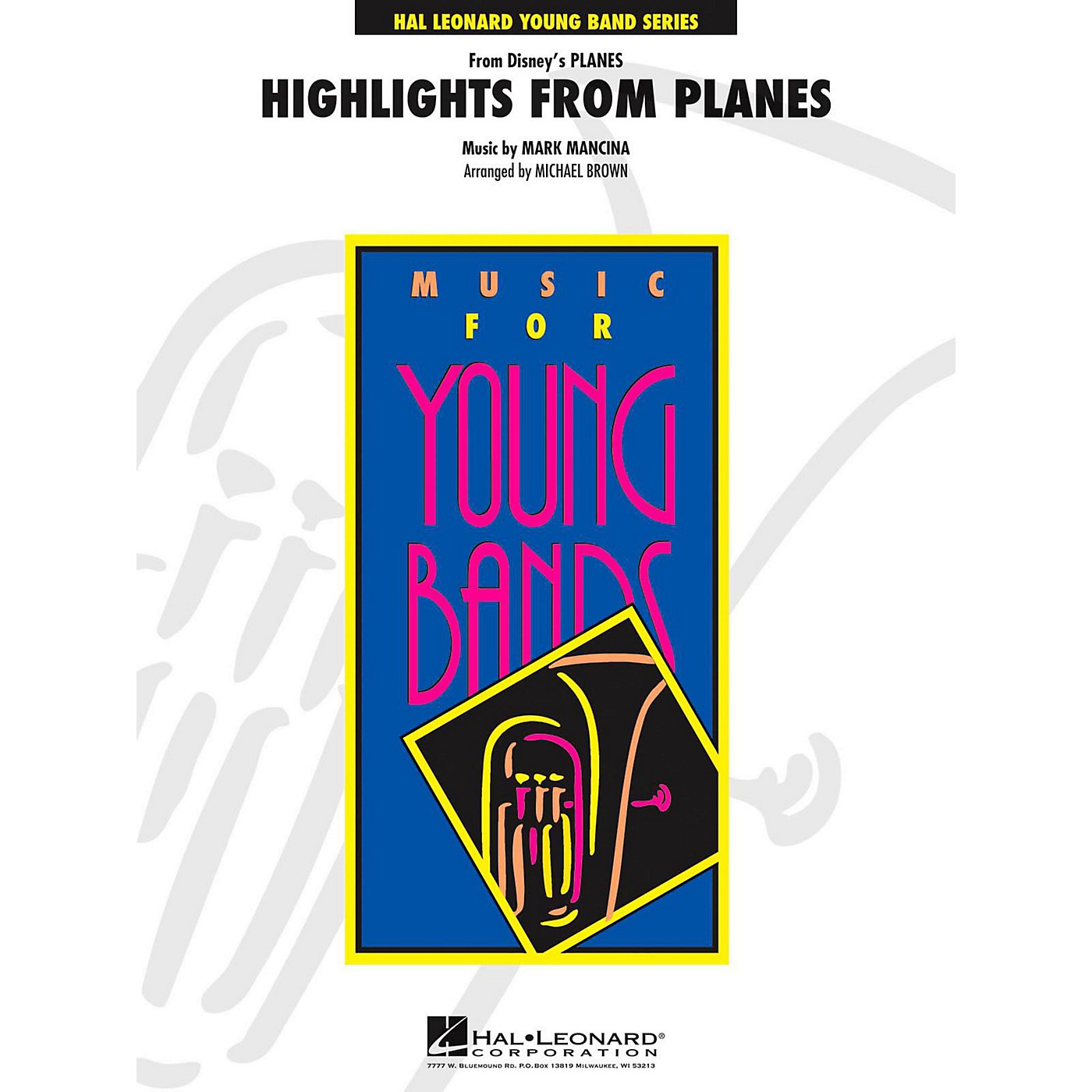 Hal Leonard Highlights From Planes - Young Concert Band Level 3 thumbnail
