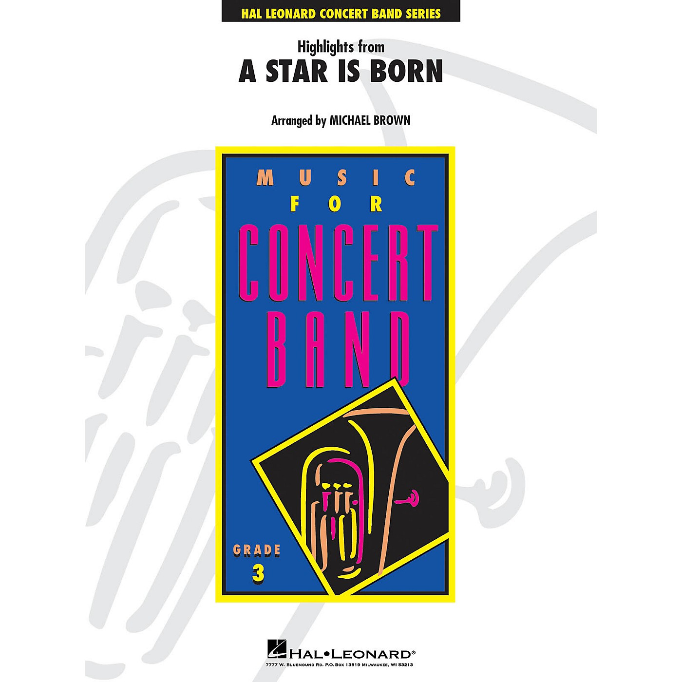 Hal Leonard Highlights from A Star Is Born Young Concert Band Level 3 Arranged by Michael Brown thumbnail
