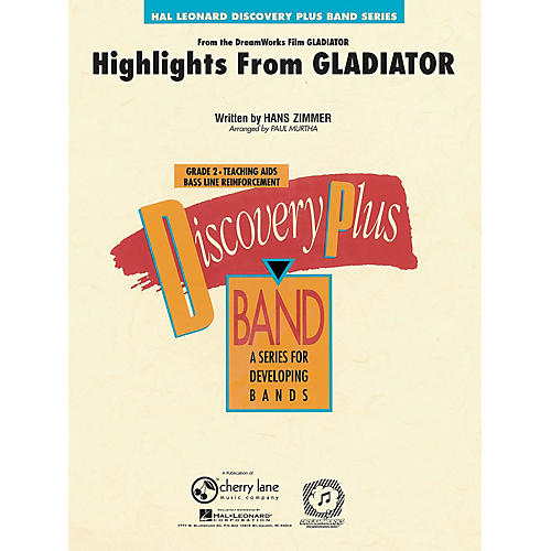 Cherry Lane Highlights from Gladiator - Discovery Plus Concert Band Series Level 2 arranged by Paul Murtha thumbnail