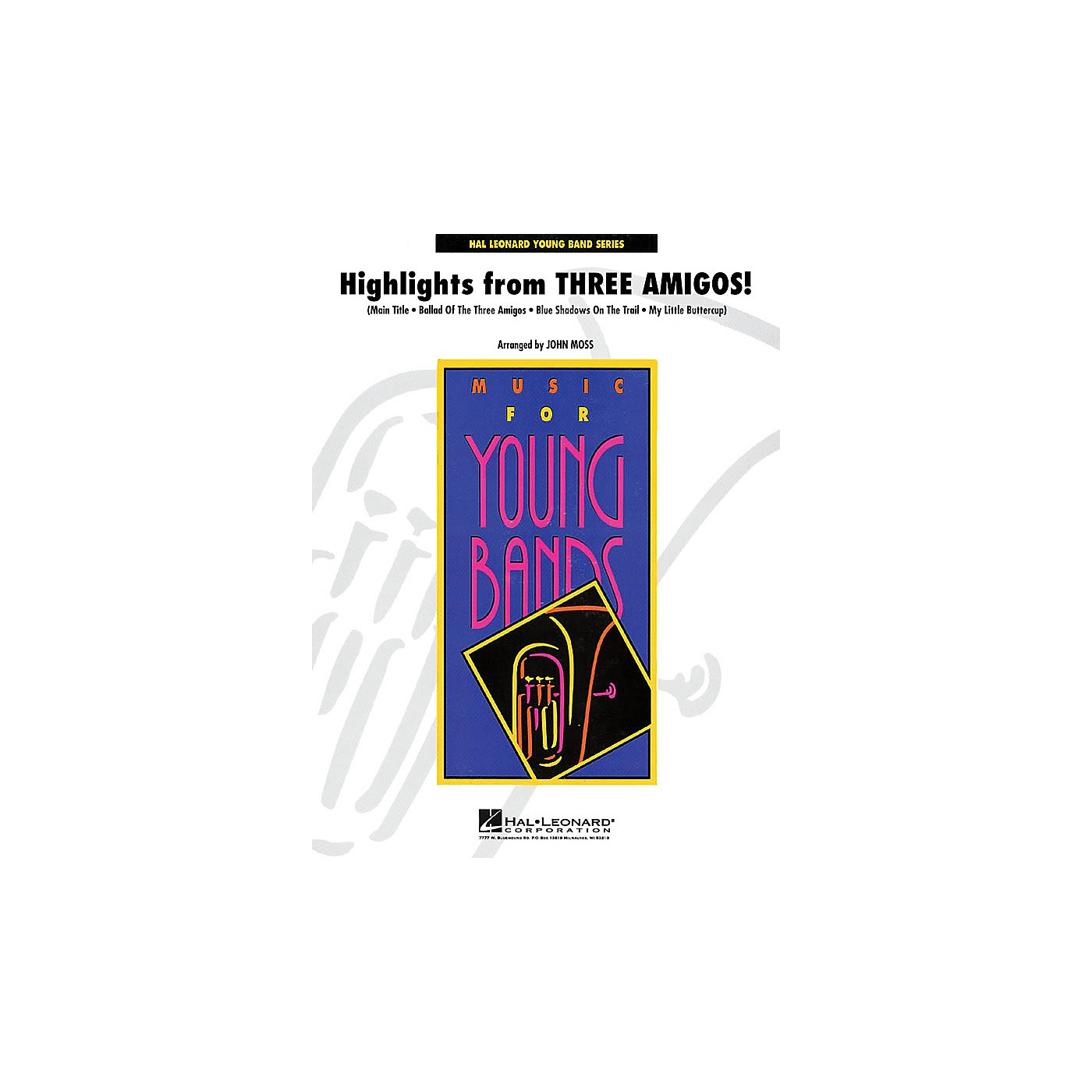 Hal Leonard Highlights from Three Amigos! - Young Concert Band Level 3 by John Moss thumbnail