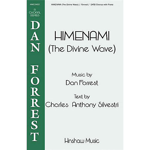 Hinshaw Music Himenami (The Divine Wave) SATB composed by Dan Forrest thumbnail