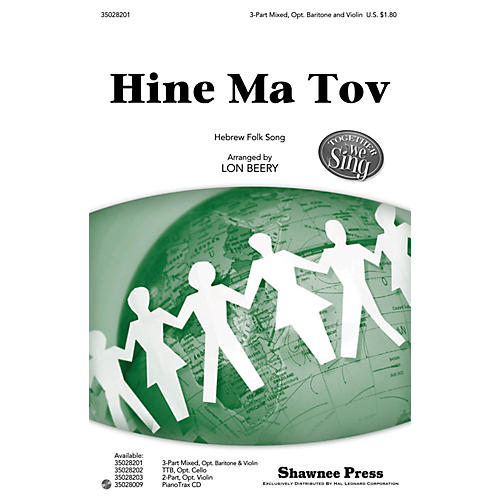 Shawnee Press Hine Ma Tov (Together We Sing Series) 3-PART MIXED arranged by Lon Beery thumbnail