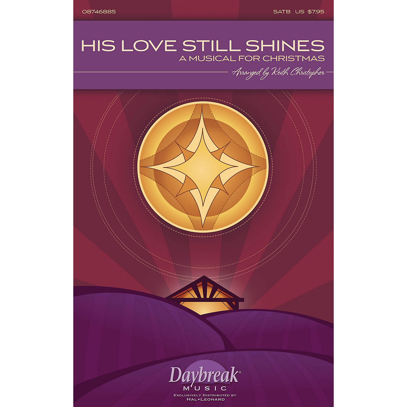 Daybreak Music His Love Still Shines (A Musical for Christmas) CHOIRTRAX CD Arranged by Keith Christopher thumbnail