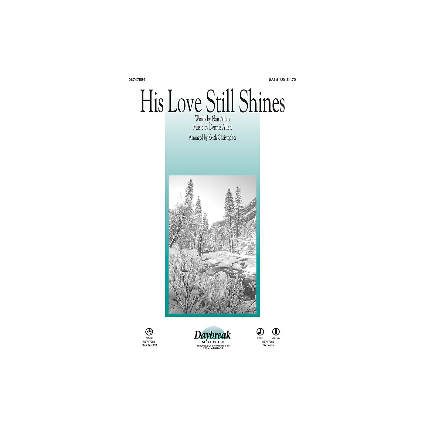 Daybreak Music His Love Still Shines CHOIRTRAX CD Arranged by Keith Christopher thumbnail