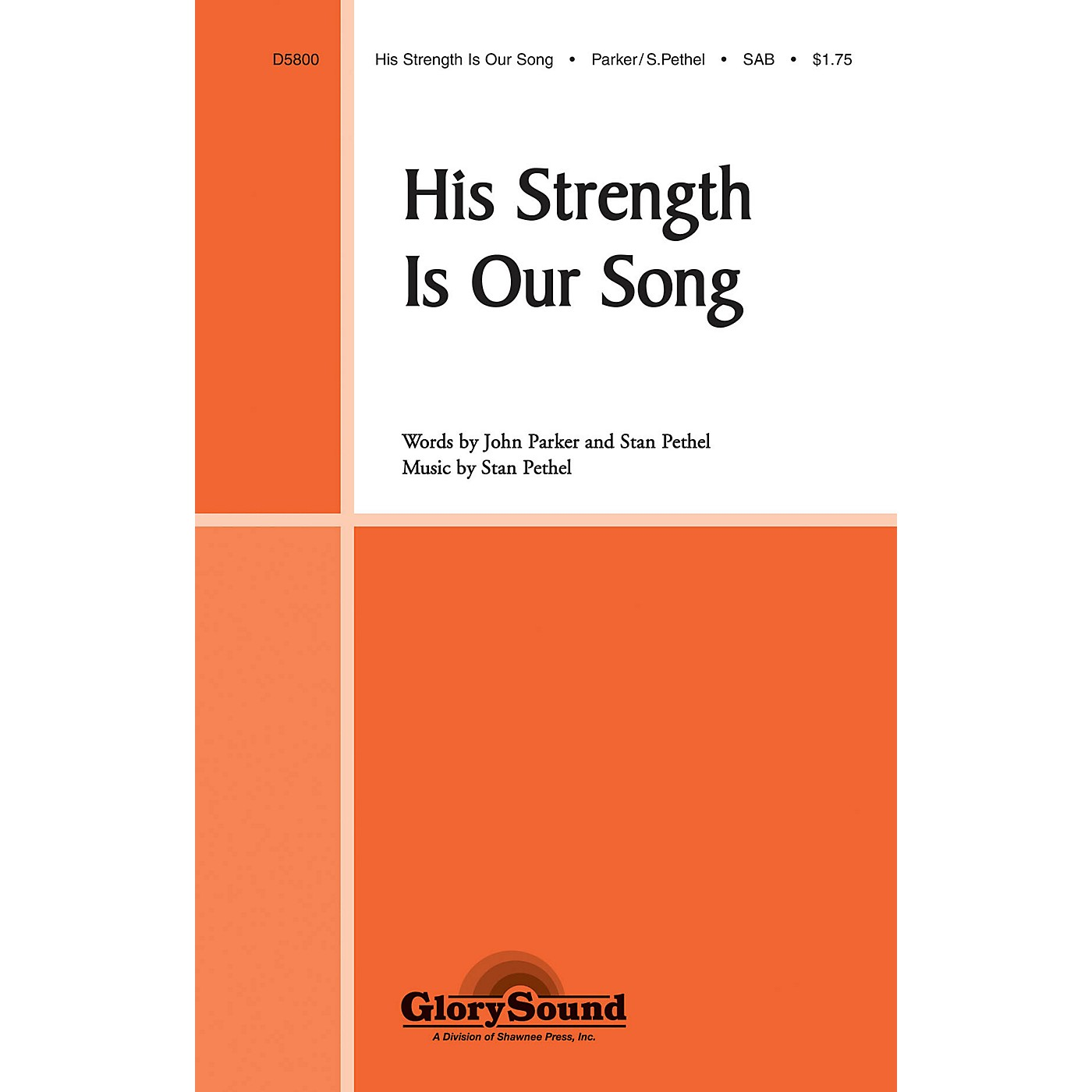 Shawnee Press His Strength Is Our Song SAB composed by Stan Pethel thumbnail
