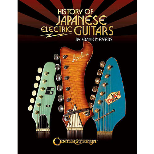 Centerstream Publishing History Of Japanese Electric Guitars thumbnail