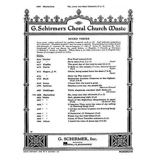 G. Schirmer Ho Every One That Thirsteth (SATB with soprano or tenor solo and Organ) composed by Will C. MacFarlane thumbnail