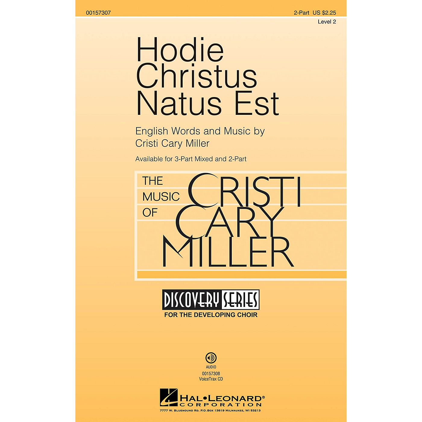 Hal Leonard Hodie Christus Natus Est (Discovery Level 2) 2-Part composed by Cristi Cary Miller thumbnail