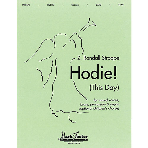 Shawnee Press Hodie! (This Day) SATB composed by Z. Randall Stroope thumbnail