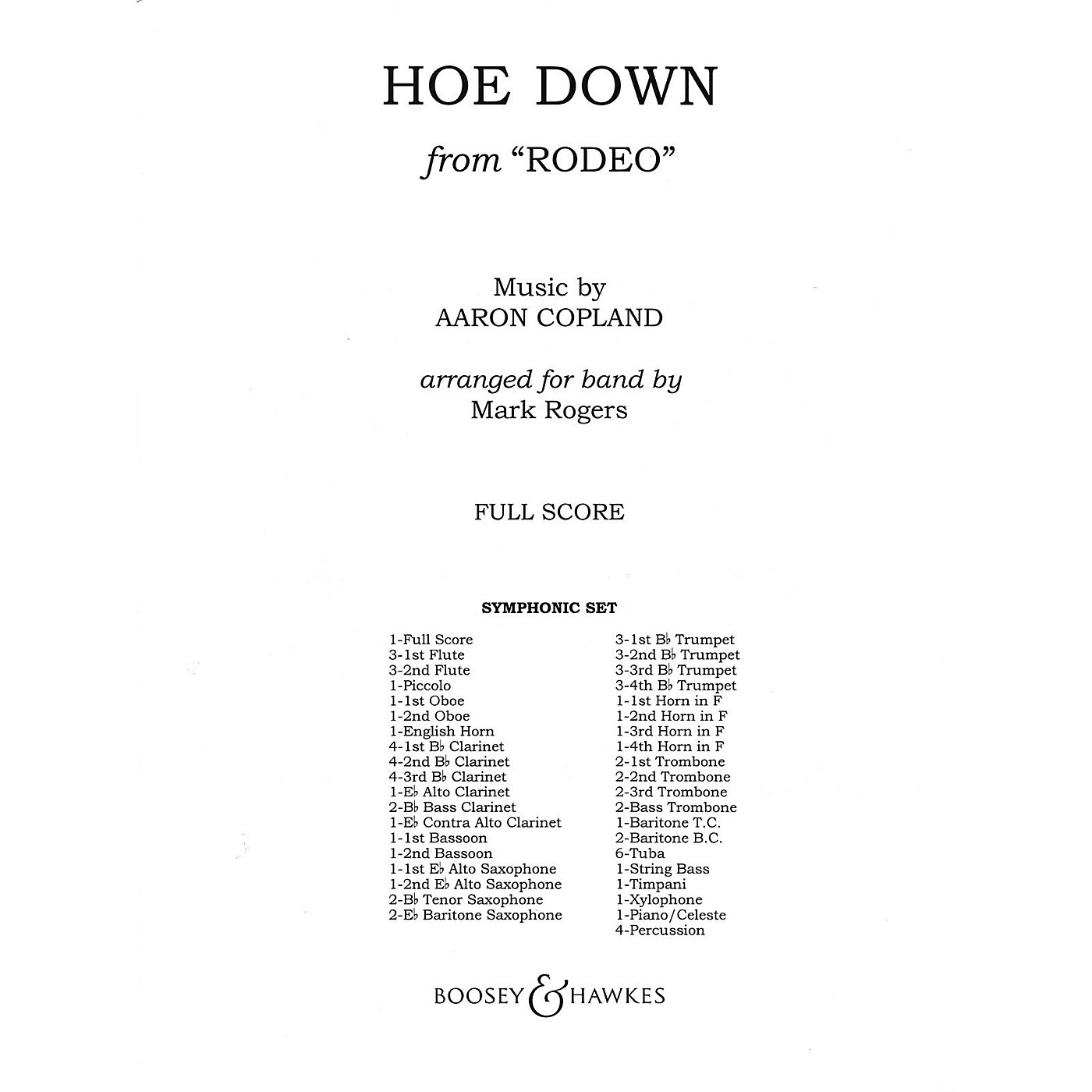 Boosey and Hawkes Hoe Down (Full Score) Concert Band Composed by Aaron Copland Arranged by Quincy C. Hilliard thumbnail