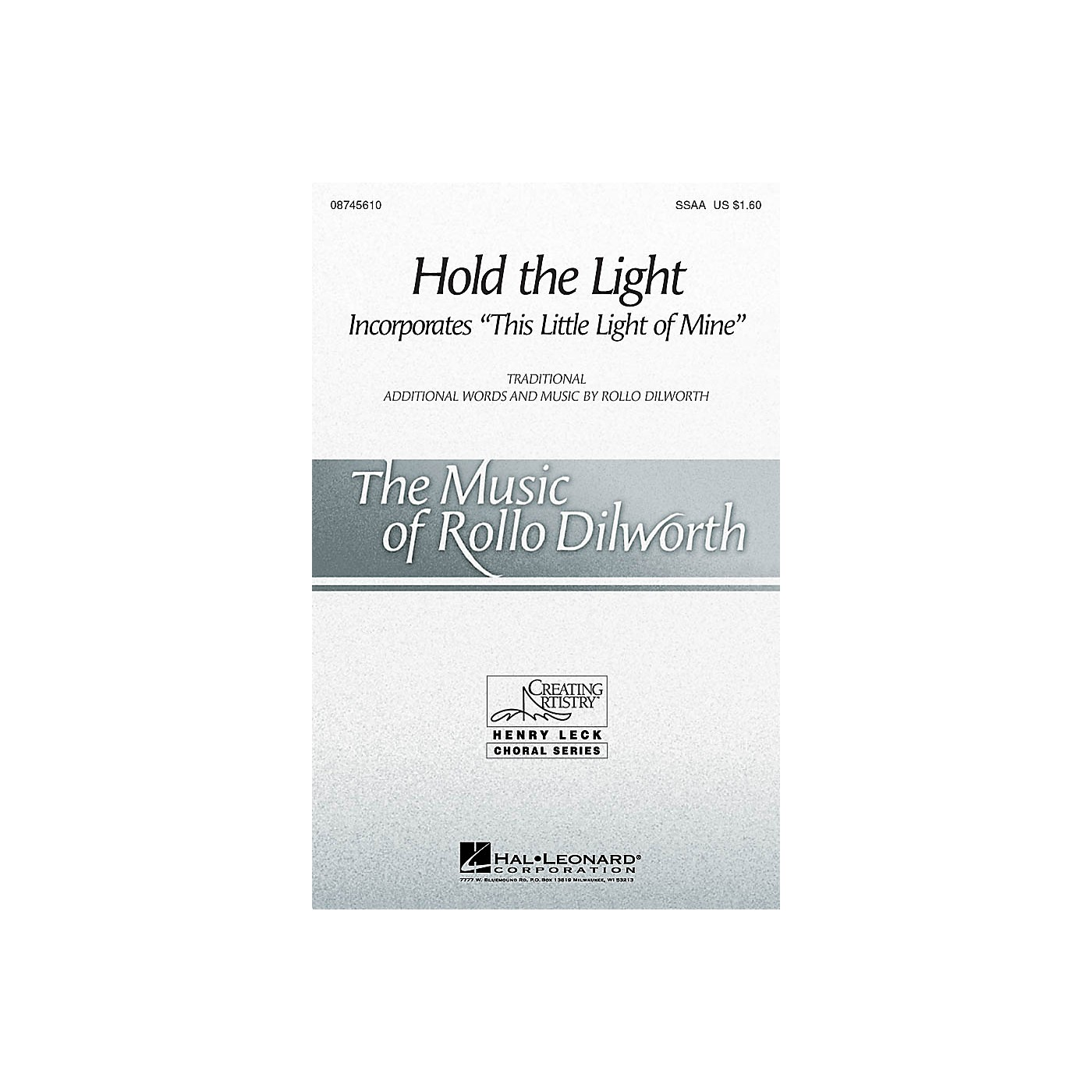 Hal Leonard Hold the Light SSAA composed by Rollo Dilworth thumbnail