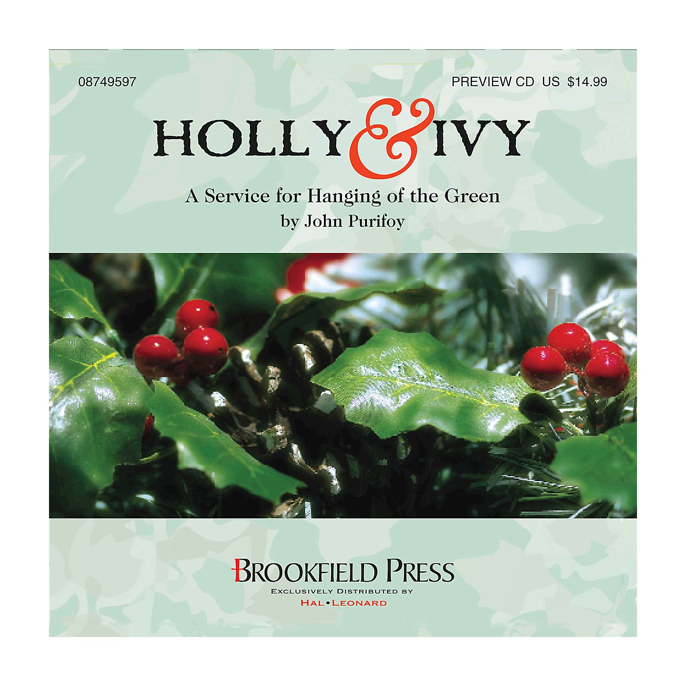 Brookfield Holly and Ivy (A Service for Hanging of the Green) PREV CD arranged by John Purifoy thumbnail