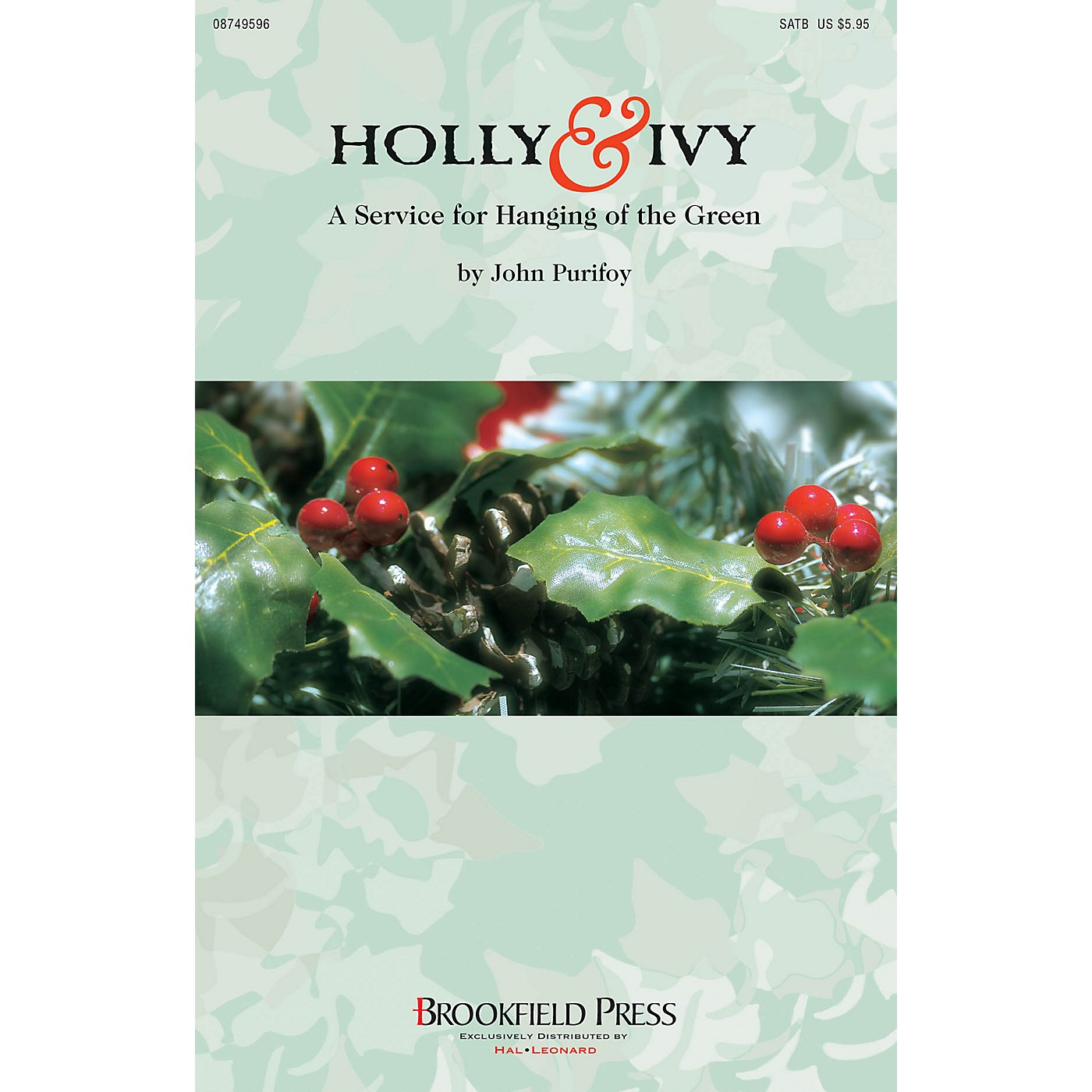 Brookfield Holly and Ivy (A Service for Hanging of the Green) Preview Pak Arranged by John Purifoy thumbnail