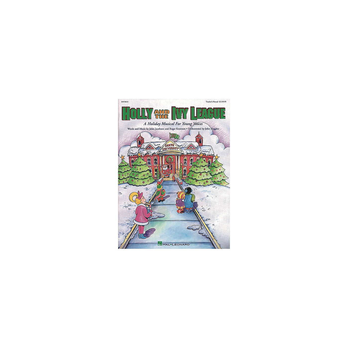 Hal Leonard Holly and the Ivy League (Musical) ShowTrax CD Composed by Roger Emerson thumbnail