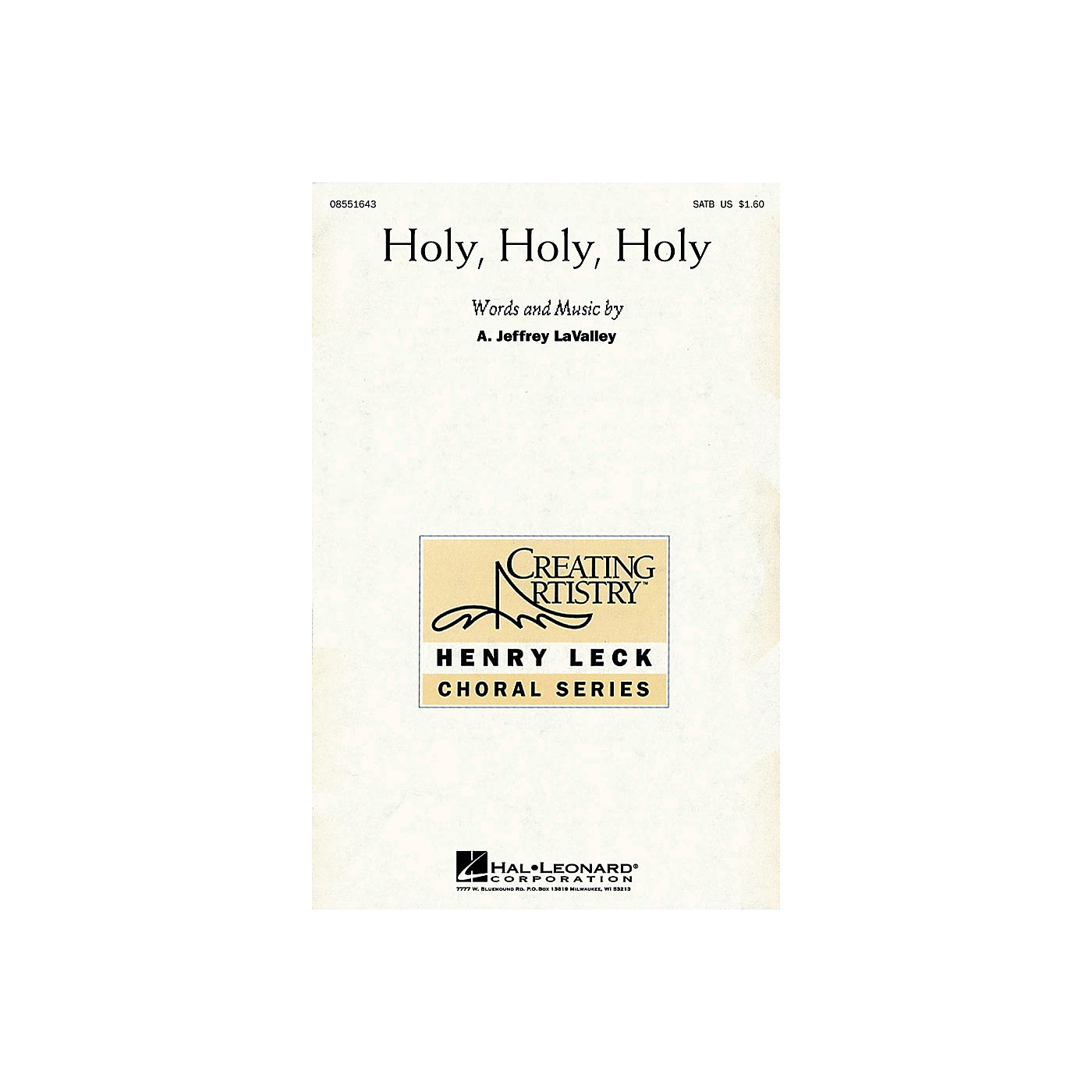 Hal Leonard Holy, Holy, Holy SATB composed by A. Jeffrey LaValley thumbnail