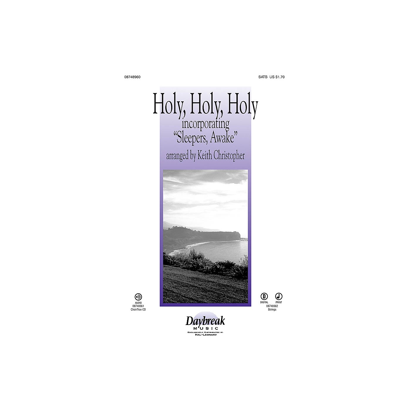 Daybreak Music Holy, Holy, Holy (incorporating Sleepers, Awake) CHOIRTRAX CD Arranged by Keith Christopher thumbnail