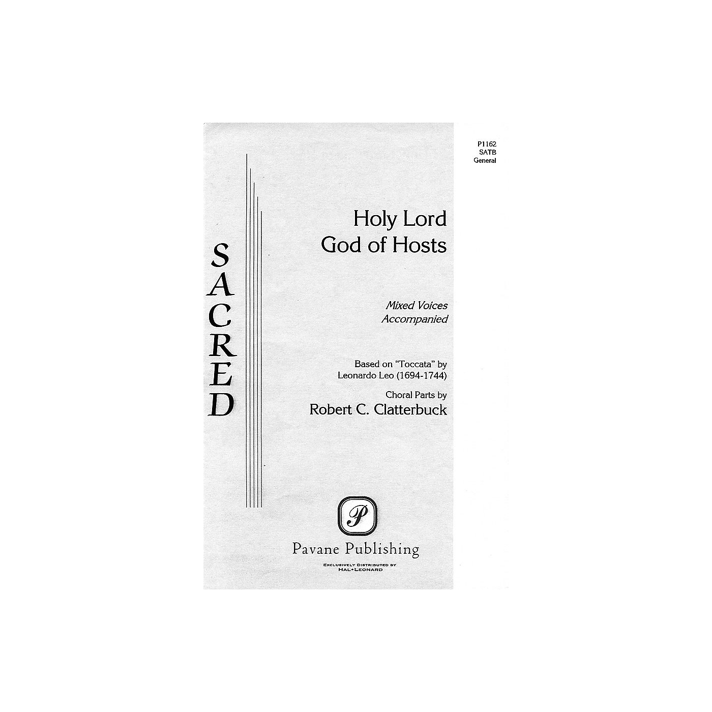 Pavane Holy Lord God of Hosts SATB composed by Robert C. Clatterbuck thumbnail