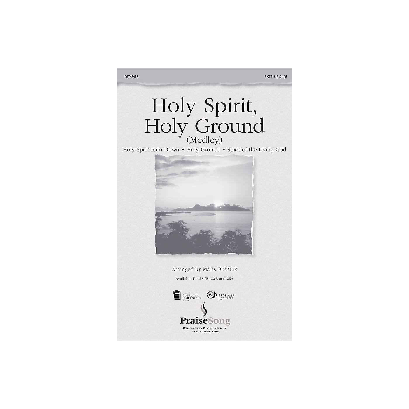 PraiseSong Holy Spirit, Holy Ground (Medley) IPAKCO Arranged by Mark Brymer thumbnail