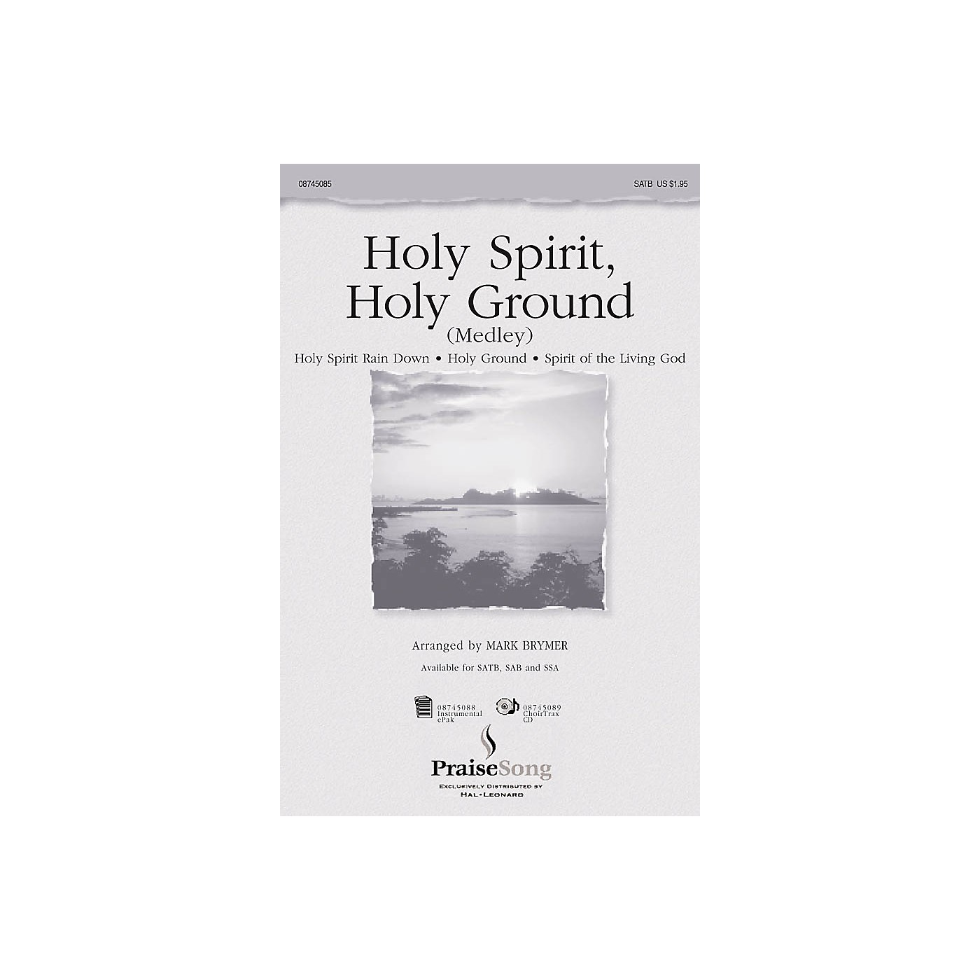 PraiseSong Holy Spirit, Holy Ground (Medley) SAB Arranged by Mark Brymer thumbnail