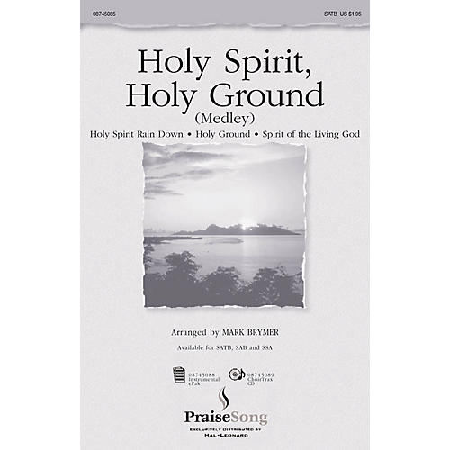 PraiseSong Holy Spirit, Holy Ground (Medley) SSA Arranged by Mark Brymer thumbnail