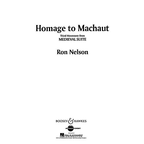 Boosey and Hawkes Homage to Machaut (No. 3 from Medieval Suite) Concert Band Composed by Ron Nelson thumbnail